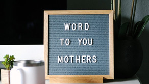Word To You Mothers