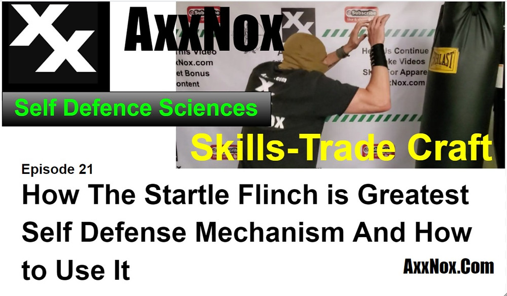 How The Startle Flinch is Greatest Self Defense Mechanism And How to Use It