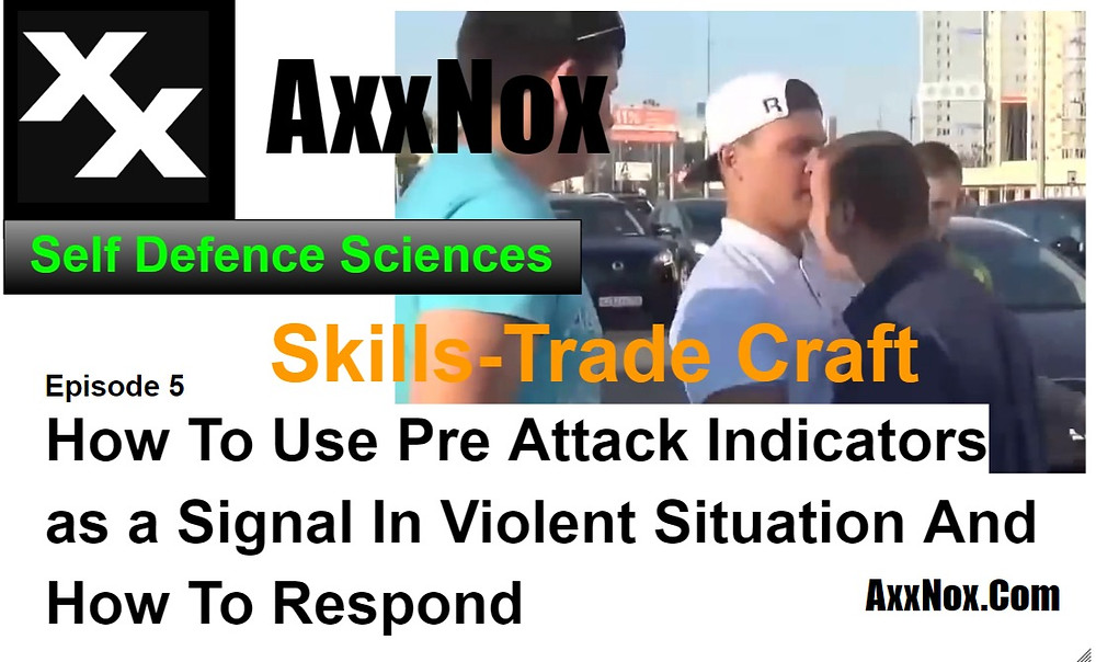 How To Use Pre Attack Indicators as  a Signal In Violent Situation And How To Respond