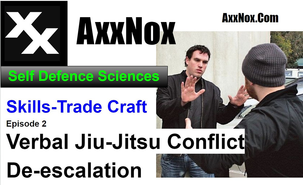 Learn The Art of Verbal Jiu-Jitsu Conflict De-escalation EP 2