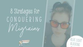 Strategies for Conquering Migraines