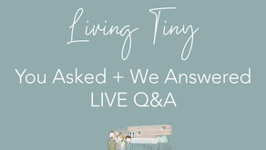 You Asked & We Answered: Questions About Living Tiny