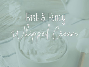 Fast and Fancy Whipped Cream!