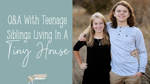 Q&A With Teenagers Living in a Tiny House