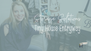 Our Tiny House Entryway Storage + Organization