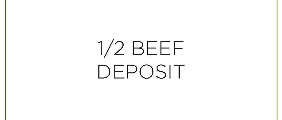 1/2 Beef Deposit