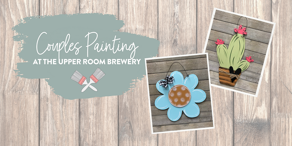 Painting with MOM at The Upper Room Brewery