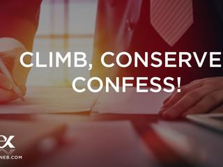 Climb, Conserve, Confess!