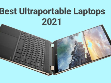 Best Ultraportable Laptops 2021