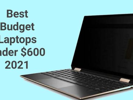 Best Laptops Under $600 & Rs. 60,000