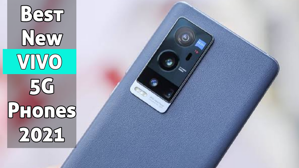 Top New VIVO Phones 2021