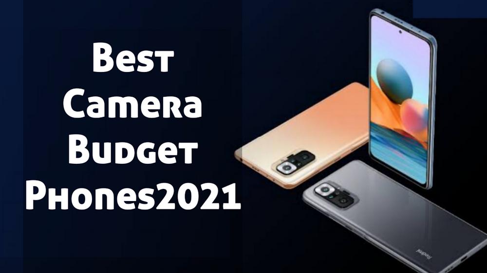 Affordable camera phones 2021