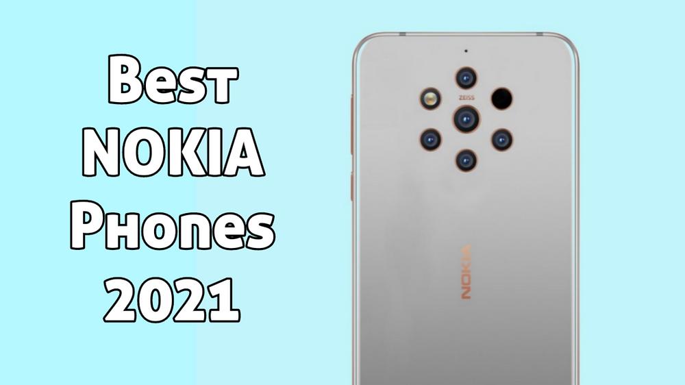 Best Nokia phones to buy in 2021