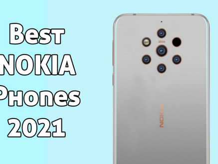 Best Nokia Phones 2021