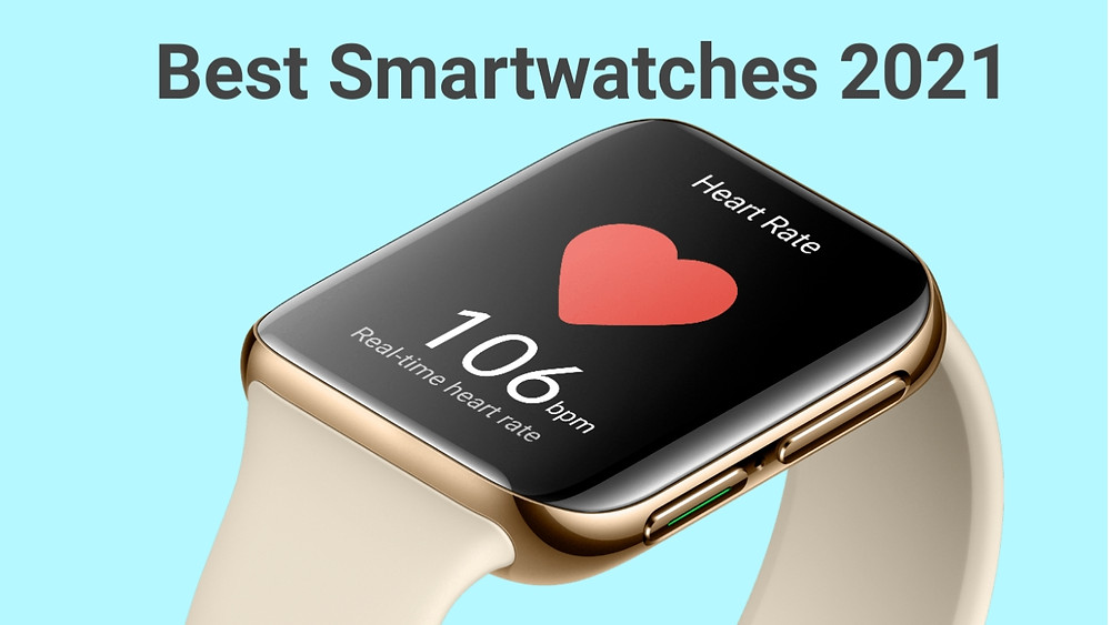 Top smartwatches 2021