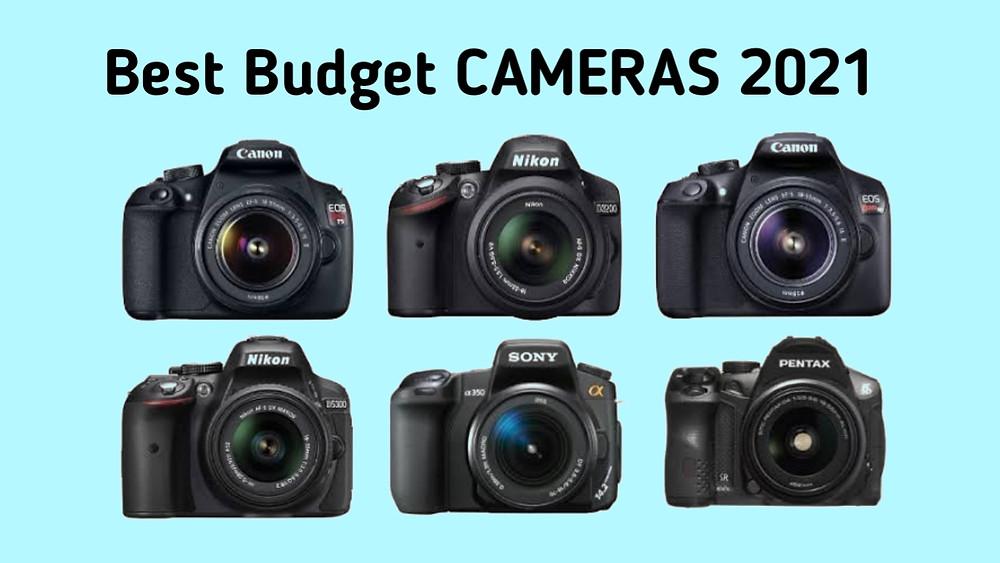 Top 5 Budget Cameras 2021