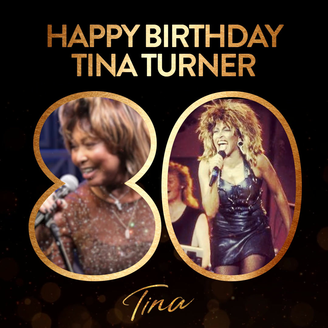 TINA - Tina Turner's 80th Birthday Post