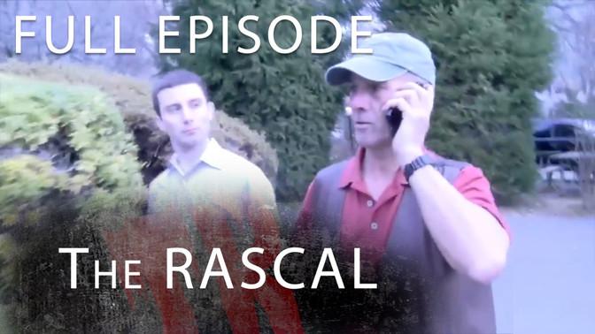 S1 E6 You Can't Kill a Rascal