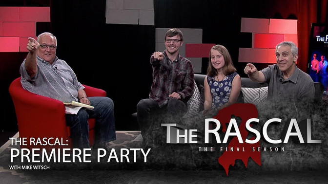 The Rascal: Premiere Party - With Mike Witsch (Digital Exclusive)