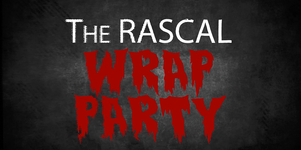 The RASCAL WRAP PARTY
