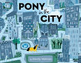 """""""Pony in the City"""" by Wendy Wahman"""