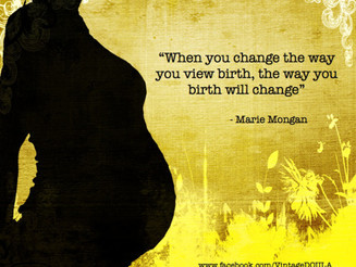 When You Change the Way You View Birth, The Way You Birth Will Change