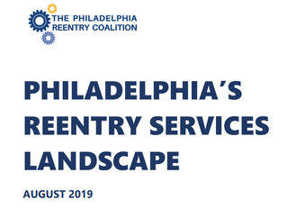 Reentry Coalition and Temple Release In Depth Report on State of Reentry Services Across Philadelphi