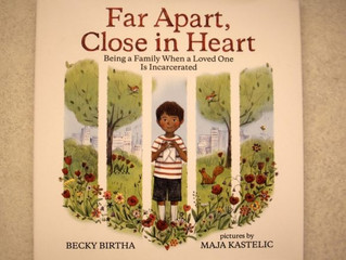 """""""Far Apart, Close In Heart:"""" Exploring how kids cope with parents in prison"""