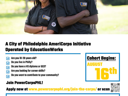 PowerCorps PHL Now Recruiting for Cohort 17 - Deadline July 16th