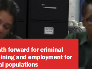 A Better Path Forward for Criminal Justice: Training and Employment for Correctional Populations