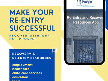 Why Not Prosper Launches Re-Entry and Recovery Resource App