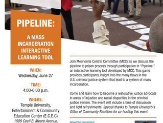 Join the Mennonite Central Committee as they host - Pipeline: A Mass Incarceration Learning Tool