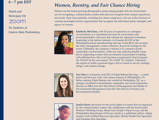 Eastern State Penitentiary Spotlight Series: Women, Reentry, and Fair Chance Hiring - August 3rd
