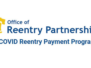 Office of Reentry Partnerships Launching COVID Reentry Payment Program