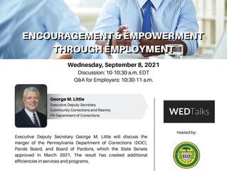 Encouragement & Empowerment Through Employment WEDTalks (9/8)