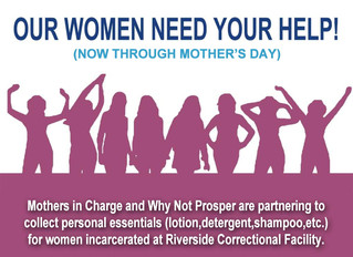 Mothers in Charge and Why Not Prosper Partnering to Collect Essentials for Women Incarcerated at RCF