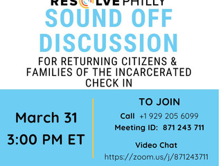 Sound Off Discussion for Returning Citizens and Families