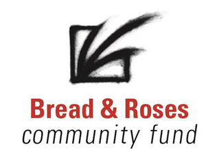 Bread and Roses Seeks Applicants for Future Fund