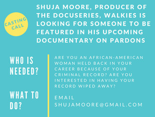 Producer of Walkies Docuseries Looking for Black Woman to Feature in Documentary on Pardons