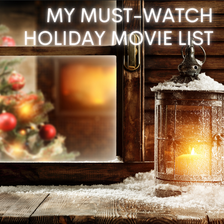 My Must-Watch Holiday Movie List