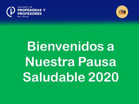 MENSAJE DE BIENVENIDA A LA PAUSA SALUDABLE 2020