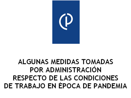 MEDIDAS ADMINISTATIVAS CONDICIONES DE TRABAJO EN ÉPOCA DE PANDEMIA
