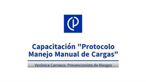 VIDEO-CAPACITACIÓN PROTOCOLO MANEJO MANUAL DE CARGAS