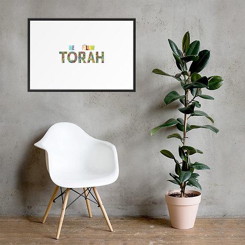 """""""We Follow Torah"""" Framed matte paper poster"""