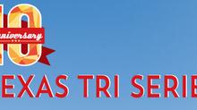10th Anniversary: The Texas Tri Series