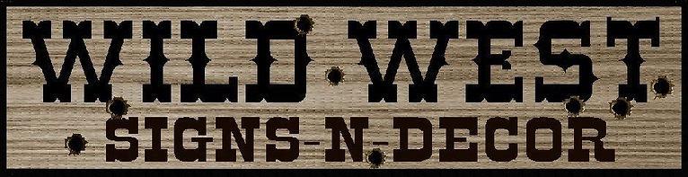 Rustic western wood  signs