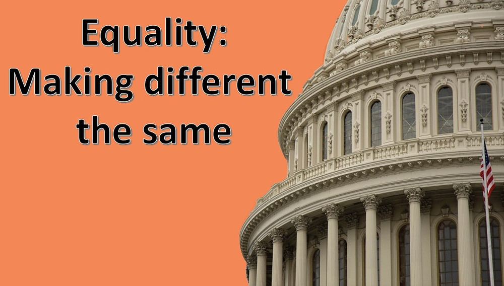 Equality Act: The Same is Becoming Different