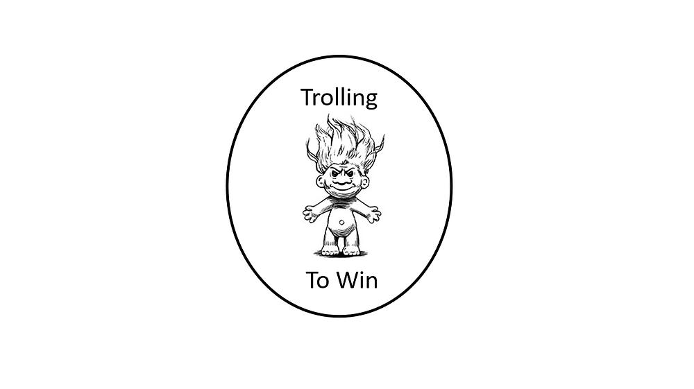 Troll, Trolling, Win, Winning