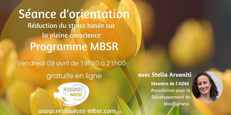 Séance d'orientation MBSR - Réduction du stress basée sur la pleine conscience