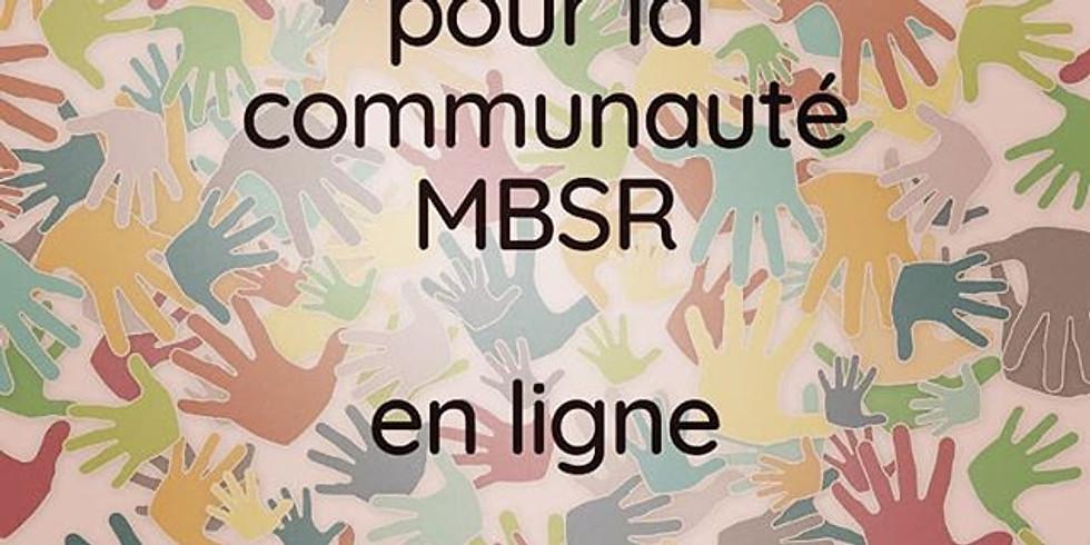 Séances de soutien pour la communauté MBSR